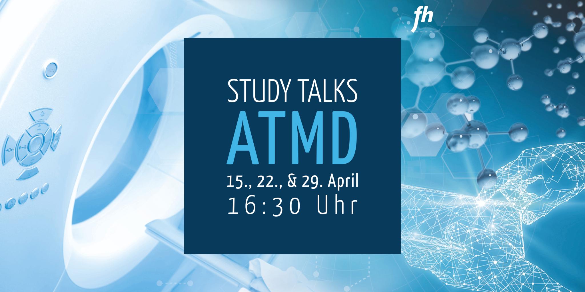 Online Study Talks zum Masterstudium ATMD am 15., 22., und 29. April 2021 jeweils um 16:30 Uhr