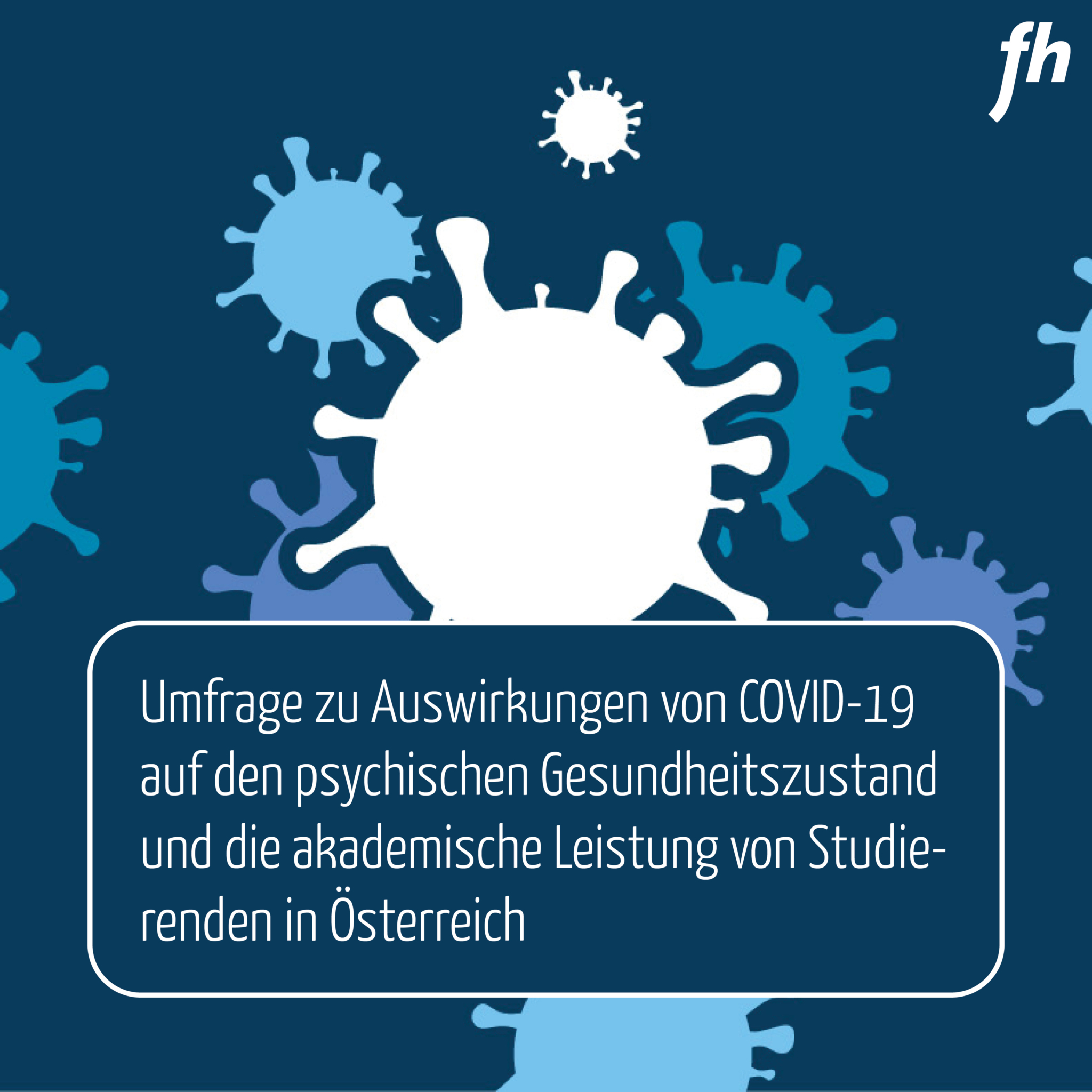Umfrage zu Auswirkungen von Covid-19 auf den psychischen Gesundheitszustand und die akademische Leistung von Studierenden in Österreich aus.jpg